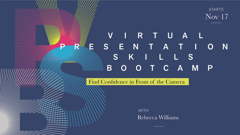 Virtual Presentation Skills Bootcamp